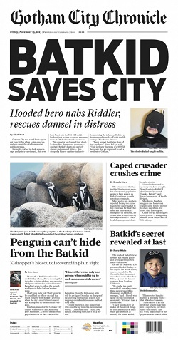 L'edizione del Gotham City Chronicle con Batkid in prima pagina...