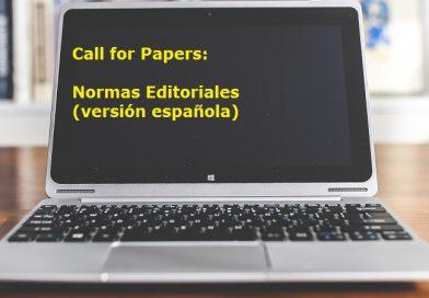 Call for Papers: Normas Editoriales (versión española)