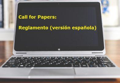 Call for Papers: Reglamento (versión española)